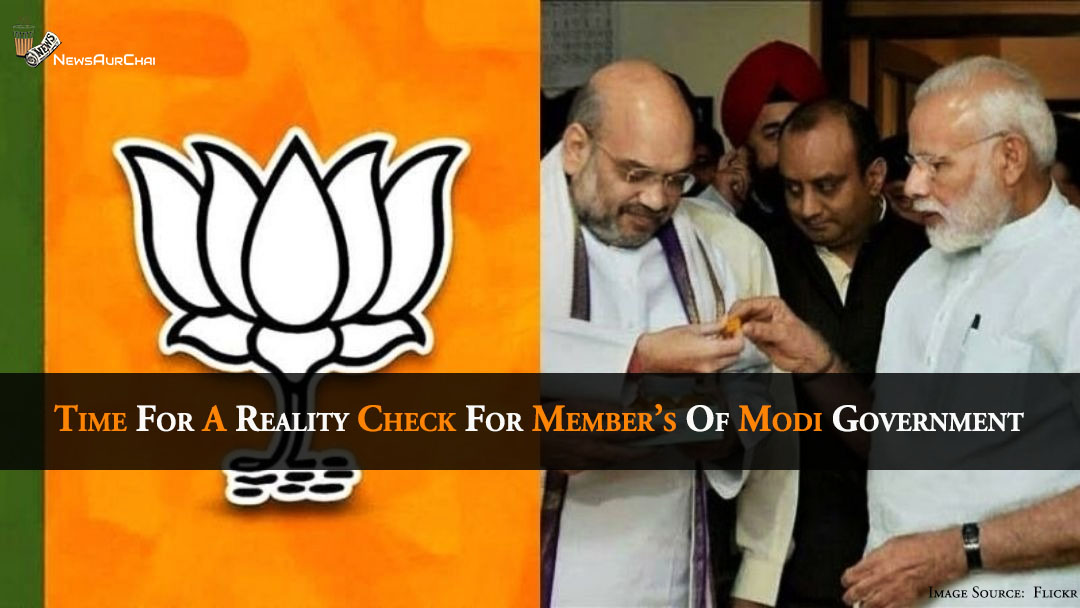 Time For A Reality Check For Member's Of Modi Government