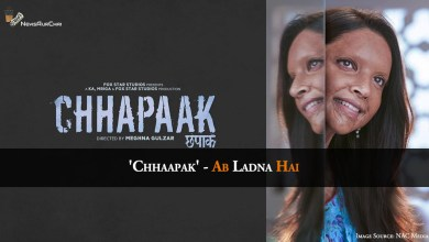 Photo of 'Chhapaak' – Ab Ladna Hai