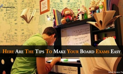Here Are The Tips To Make Your Board Exams Easy