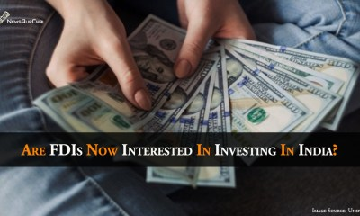 Are FDIs Now Interested In Investing In India?