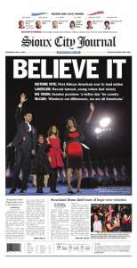 Sioux City Journal Obama Election Victory Newspaper
