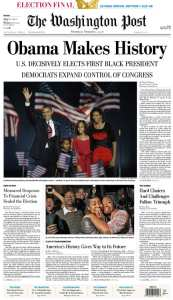 Washington Post Obama Election Victory Newspaper