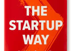 The Startup Way is a new book by Eric Ries, the New York Times' bestselling author of The Lean Startup.