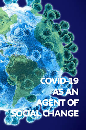 COVID-19 as an Agent of Social Change: a multi-country analysis