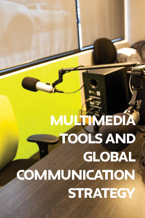 Multimedia Tools and Global Communication Strategy