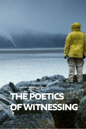 The Poetics of Witnessing
