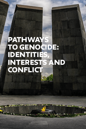 Pathways to Genocide: Identities, Interests and Conflicts