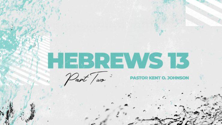 Hebrews 13 - Part 2 Image