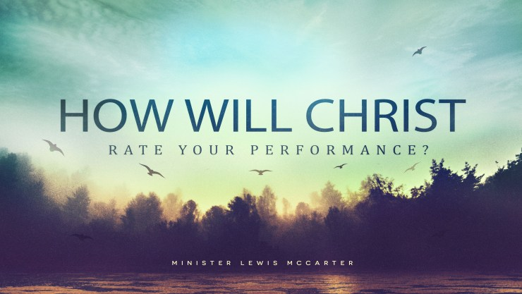 How Will Christ Rate Your Performance? Image