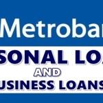Metrobank Personal Loans & Business Loan Offers