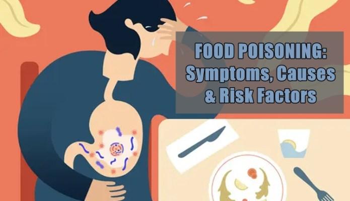 food poisoning causes symptoms risk factors