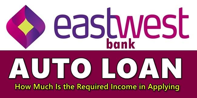 EastWest Bank Auto Loan