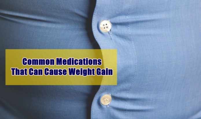 common medications cause weight gain