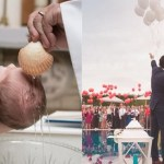 Weddings and Baptisms