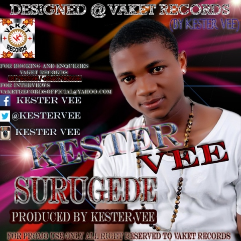 KESTER VEE SURUGEDE ALBUM ART DESIGNED @ VAKET RECORDS BY KESTER VEE