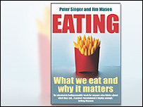 Eating by Peter Singer and Jim Mason
