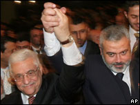 Mahmoud Abbas and Ismail Haniya