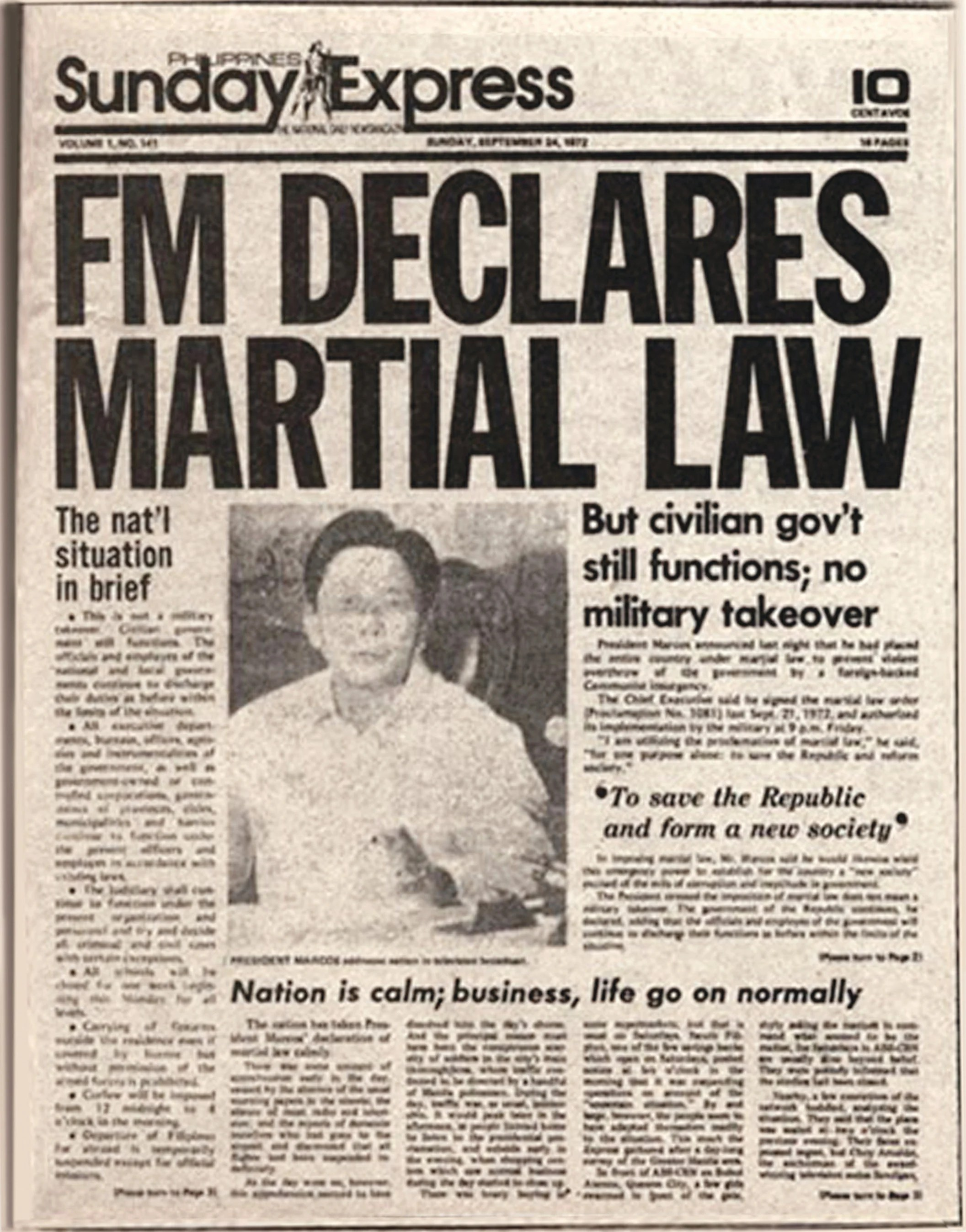 The Philippine strongman, Pres. Ferdinand Marcos, was the Philippines' 10th president