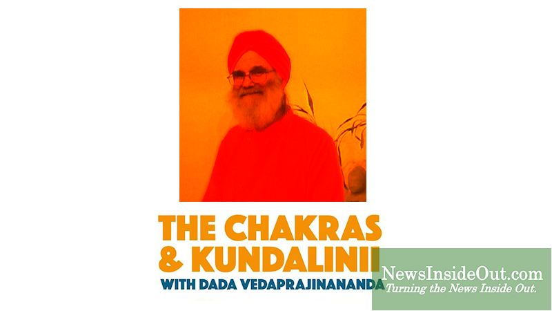 The Chakras Kundalinii with Dada Vedaprajinananda