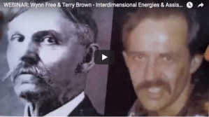 "WEBINAR: Wynn Free & Terry Brown, ""Interdimensional Energies & Assistance from the RA Group & the Elohim"""
