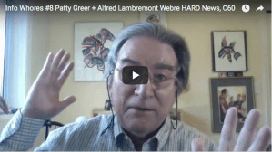 "Patty Greer: ""This interview presents the amazing and brave journalist Alfred Lambremont Webre"""