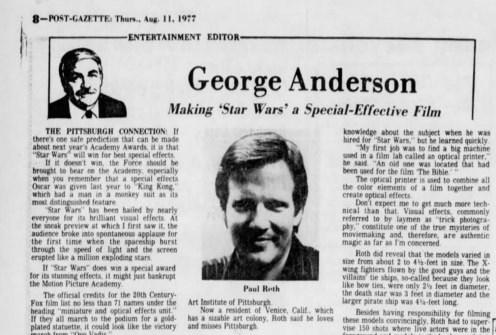 "George Anderson interviews ""Star Wars: A New Hope"" optical photography coordinator and Pittsburgh native Joseph Paul Roth in the Post-Gazette's Aug. 11, 1977, edition."