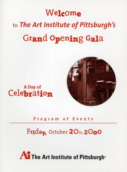 A flyer and program of events for the grand opening of The Art Institute of PIttsburgh when they moved to the building at 420 Boulevard of the Allies in downtown PIttsburgh in October, 2000.