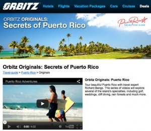 """Orbitz Originals: Secrets of Puerto Rico"" showcases the island's accommodations, activities and adventures, and is created to entice travelers to visit and experience it for themselves."