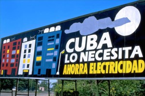 Propaganda billboard in Havana urges Cubans to conserve electricity. (Credit: Larry Luxner)