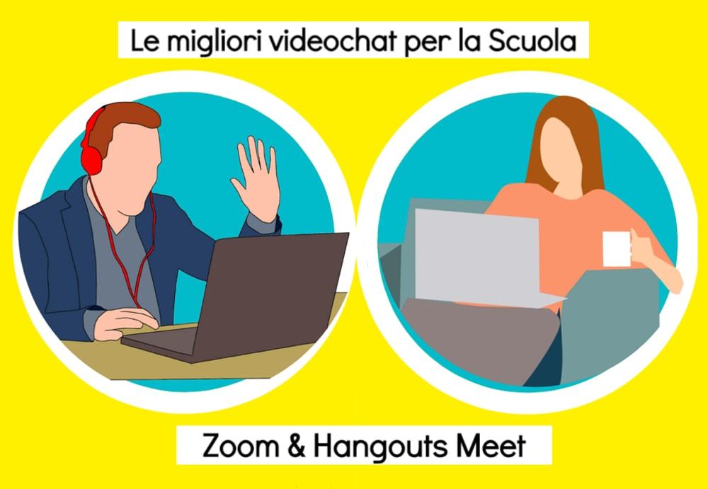 Zoom e Hangouts Meet: le migliori videochat per creare delle classi virtuali online