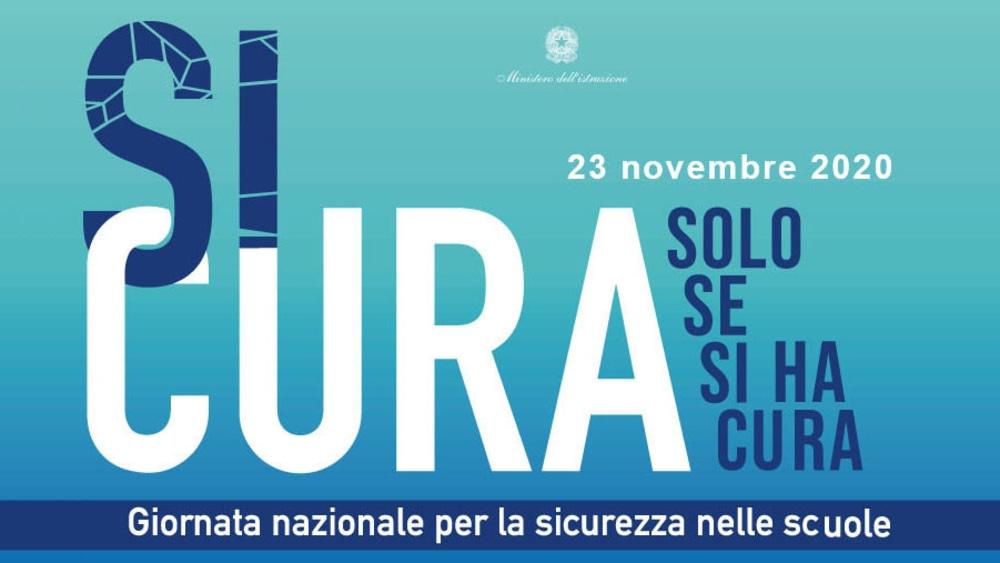 Giornata nazionale per la sicurezza nelle scuole 2020: 22/23 novembre