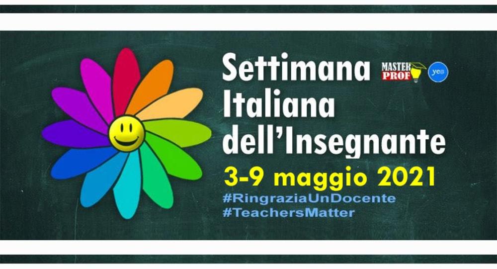 Settimana Italiana dell'Insegnante 2021: dal 3 al 9 maggio #ringraziaundocente