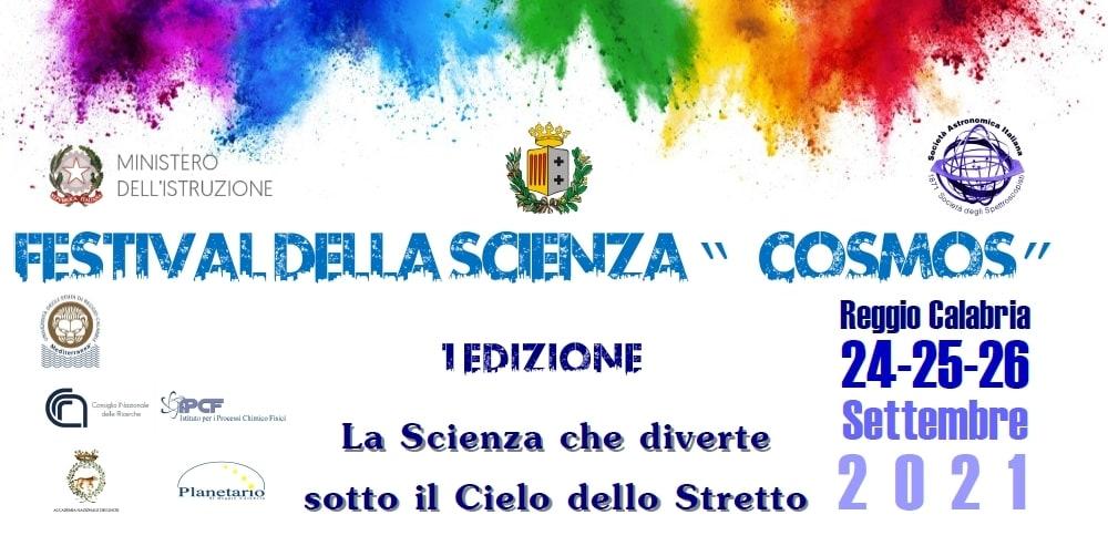 Festival della Scienza 'Cosmos' a Reggio Calabria 2021: 24/26 settembre