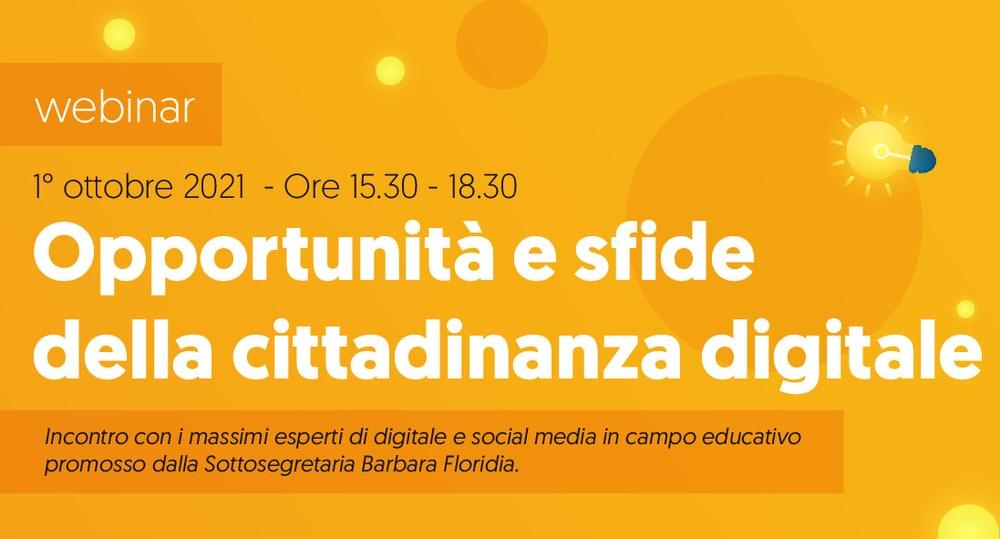 Webinar 'Opportunità e sfide della cittadinanza digitale': venerdì 1 ottobre 2021