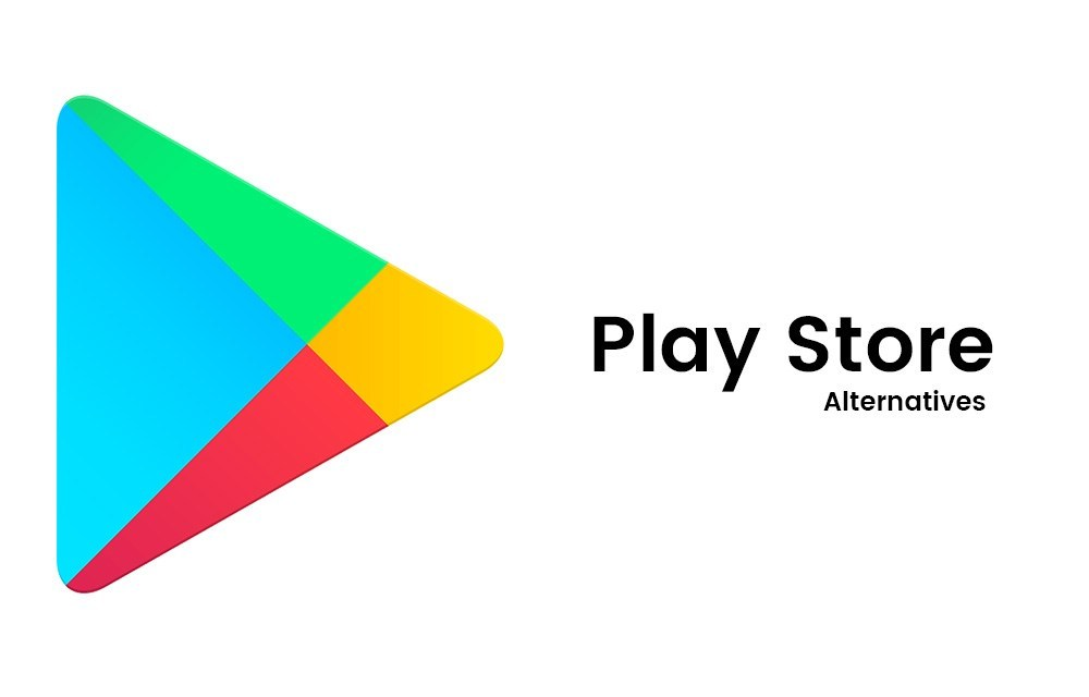 Top 5 Best Google Play Store Alternatives Available to ...