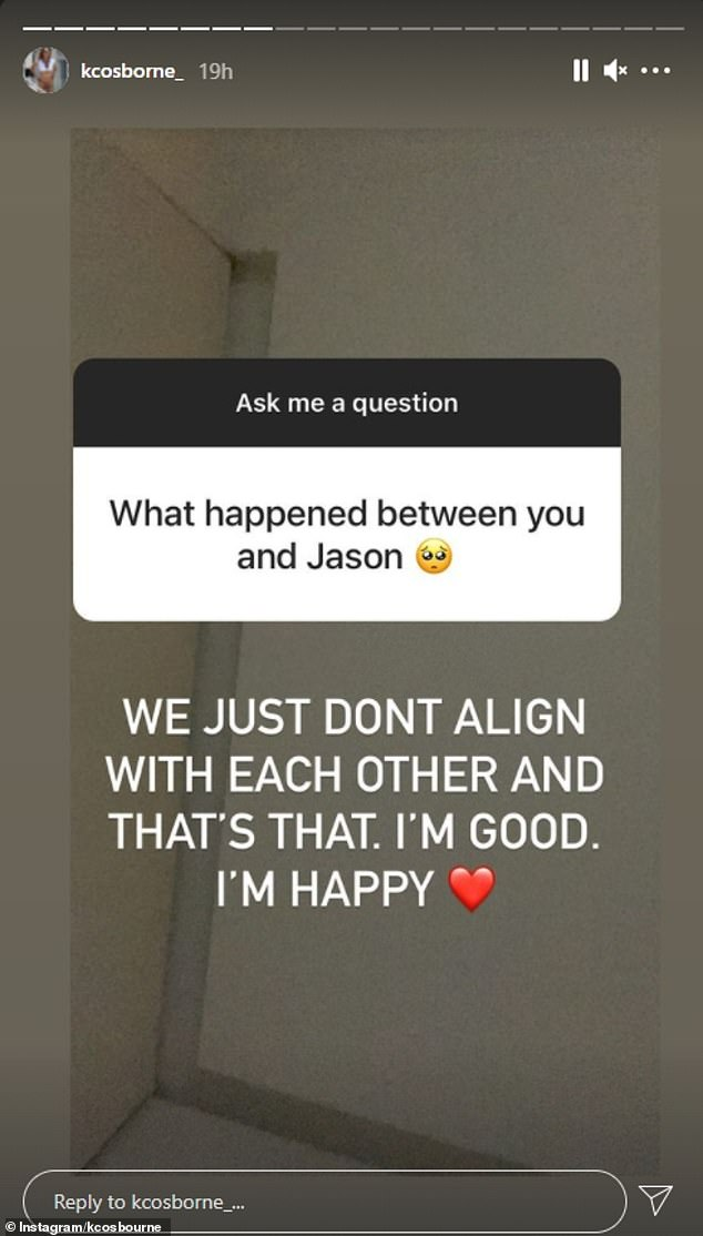 Done: KC announced her split with Jason earlier this month during a Q&A on Instagram