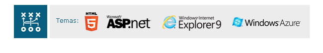 Temas: HTML5, ASP.NET, Internet Explorer 9, Windows Azure