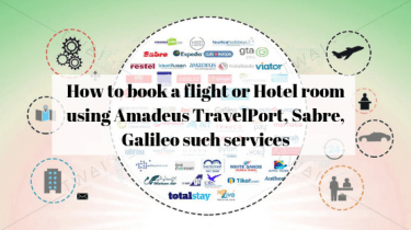 How to book a flight or Hotel room using Amadeus TravelPort, Sabre, Galileo such services