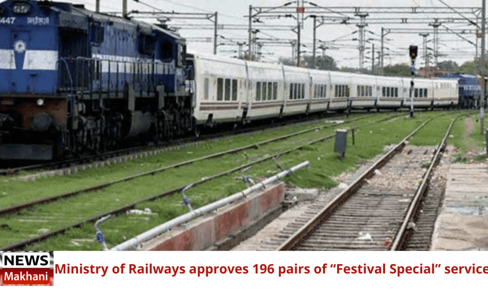 """Ministry of Railways approves 196 pairs of """"Festival Special"""" services"""