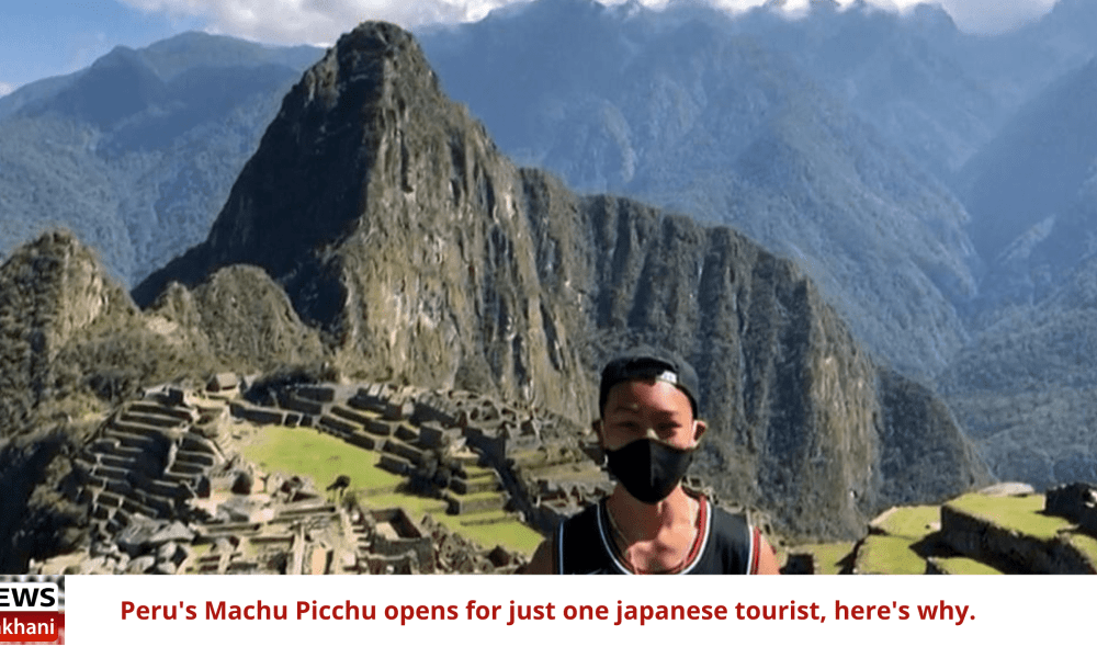 Peru's Machu Picchu opens for just one japanese tourist, here's why.