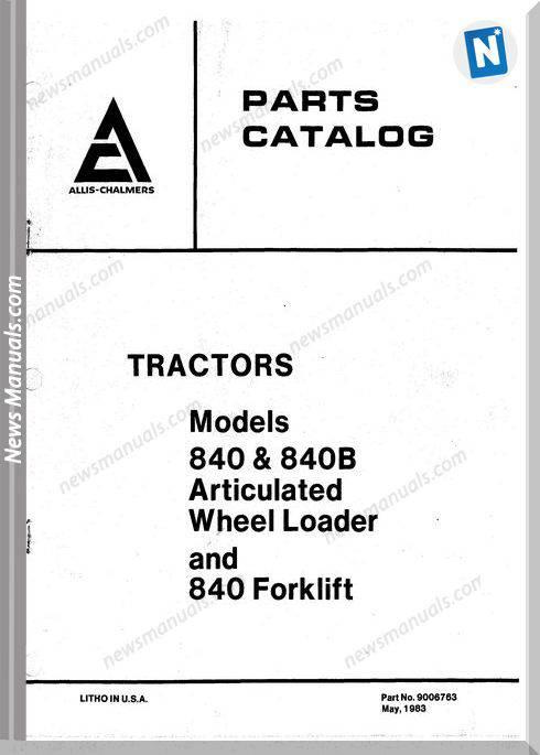 Allis Chalmers 840 840B Articulated Wheel Loader Forklift