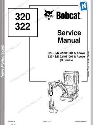 Bobcat Excavators 320 322 6902668 Service Manual 7 06