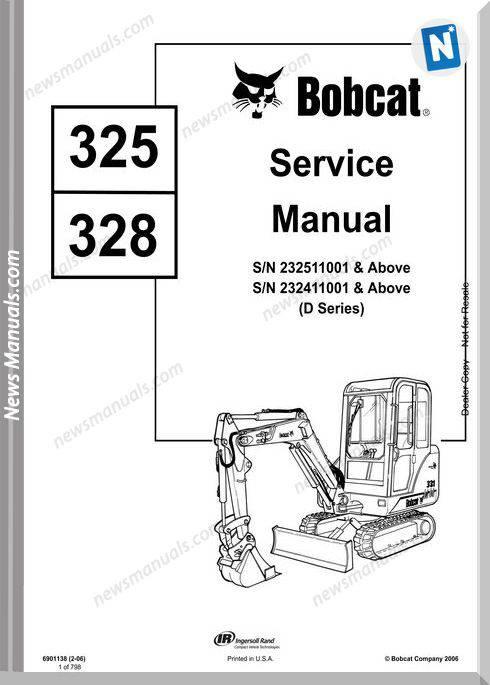 Bobcat Excavators 325 328 6901138 Service Manual 2 06