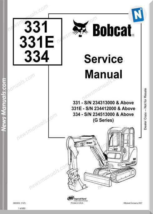Bobcat Excavators 331 334 6903830 Service Manualm 7 07