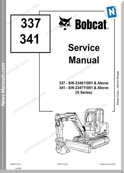 Bobcat Excavators 337 341 6902741 Service Manual 11 07