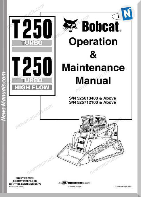 Bobcat T250 Operation Manual And Maintenance Manual