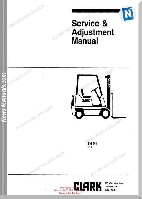 Clark models 545 Service Manual