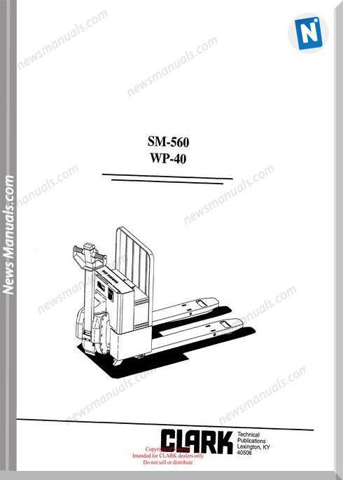 Clark models 560 Service Manual