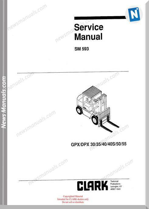 Clark models 593 Service Manual