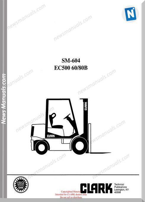 Clark models 604 Service Manual
